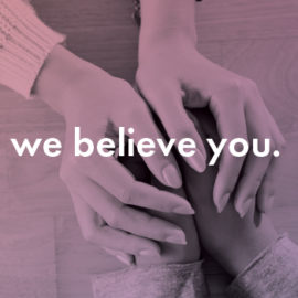We Believe You